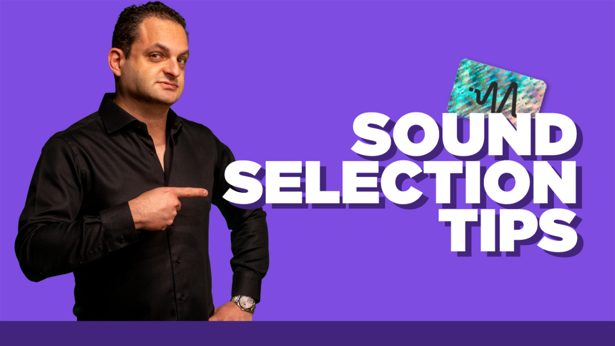 Sound Selection Tips for Producers - How to Choose Sounds That Go Together