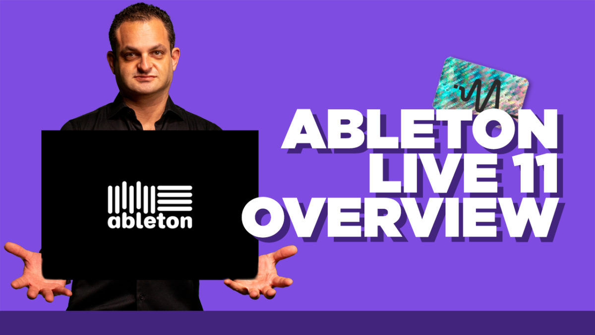 Ableton Live 11 Overview - Ableton Live 11 Tutorial