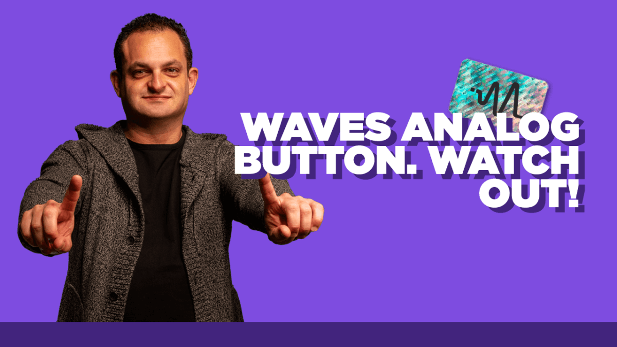 Waves Analog Button - Watch Out!